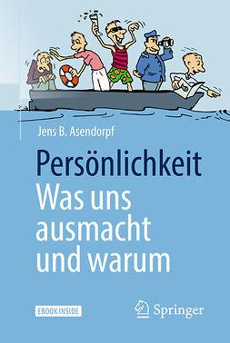 Asendorpf, Jens B. - Persönlichkeit: was uns ausmacht und warum, ebook