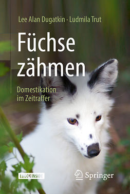 Dugatkin, Lee Alan - Füchse zähmen, ebook