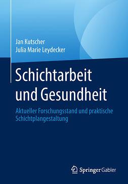 Kutscher, Jan - Schichtarbeit und Gesundheit, ebook