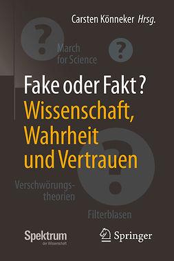 Könneker, Carsten - Fake oder Fakt?, ebook