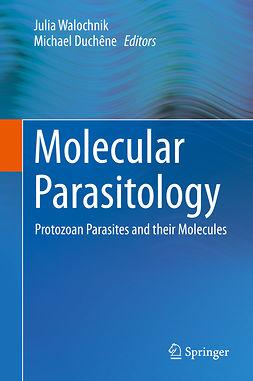 Duchêne, Michael - Molecular Parasitology, ebook