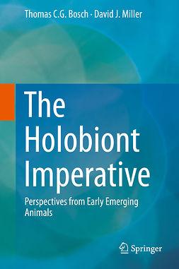 Bosch, Thomas C. G. - The Holobiont Imperative, ebook