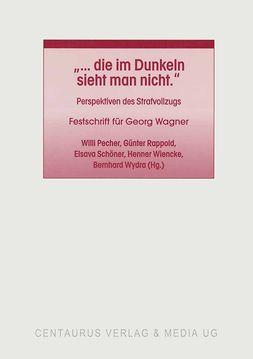 Pecher, Willi - … die im Dunkeln sieht man nicht, ebook