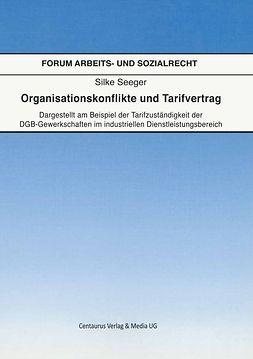 Seeger, Silke - Organisationskonflikte und Tarifvertrag, ebook