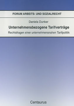 Dunker, Daniela - Unternehmensbezogene Tarifverträge, ebook