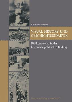 Hamann, Christoph - Visual History und Geschichtsdidaktik, ebook