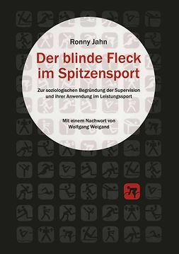 Jahn, Ronny - Der blinde Fleck im Spitzensport, ebook