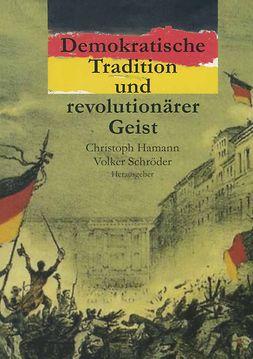 Hamann, Christoph - Demokratische Tradition und revolutionärer Geist, ebook
