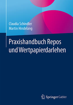 Hindelang, Martin - Praxishandbuch Repos und Wertpapierdarlehen, e-kirja