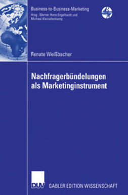 Weißbacher, Renate - Nachfragerbündelungen als Marketinginstrument, ebook