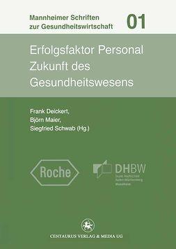Deickert, Frank - Erfolgsfaktor Personal, ebook