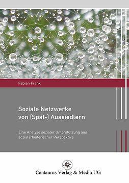 Frank, Fabian - Soziale Netzwerke von (Spät-)Aussiedlern, ebook