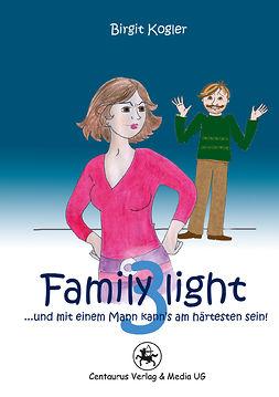 Kogler, Birgit - Family light…, e-bok