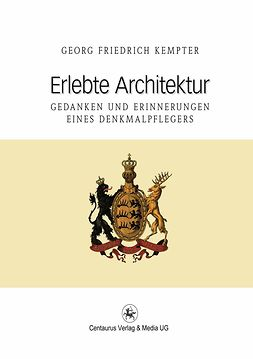 Kempter, Georg Friedrich - Erlebte Architektur, ebook
