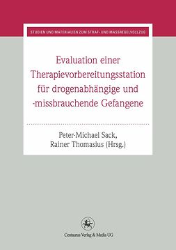 Sack, Peter-Michael - Evaluation einer Therapievorbereitungsstation für drogenabhängige und -missbrauchende Gefangene, ebook