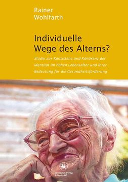 Wohlfarth, Rainer - Individuelle Wege des Alterns?, ebook