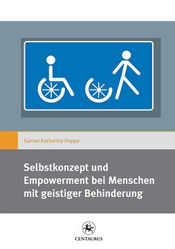 Hoppe, Garnet Katharina - Selbstkonzept und Empowerment bei Menschen mit geistiger Behinderung, ebook