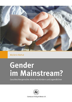 Alshut, Marlene - Gender im Mainstream?, ebook