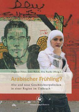 Filter, Dagmar - Arabischer Frühling?, ebook