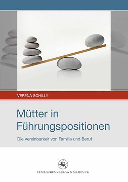 Schilly, Verena - Mütter in Führungspositionen, ebook