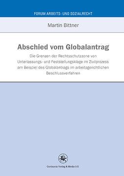 Bittner, Martin - Abschied vom Globalantrag, ebook