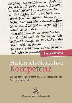 Rauthe, Simone - Historisch-Narrative Kompetenz, ebook