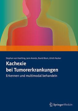 Arends, Jann - Kachexie bei Tumorerkrankungen, ebook