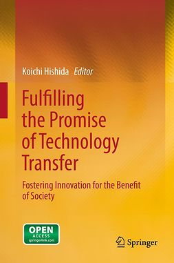 Hishida, Koichi - Fulfilling the Promise of Technology Transfer, ebook