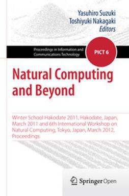 Nakagaki, Toshiyuki - Natural Computing and Beyond, e-bok