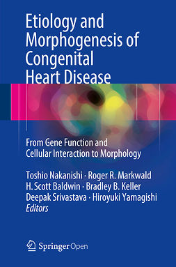 Baldwin, H.Scott - Etiology and Morphogenesis of Congenital Heart Disease, ebook