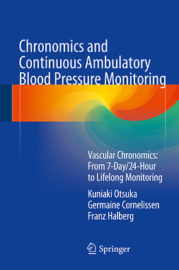 Cornelissen, Germaine - Chronomics and Continuous Ambulatory Blood Pressure Monitoring, ebook