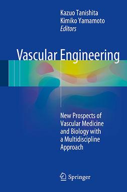 Tanishita, Kazuo - Vascular Engineering, ebook