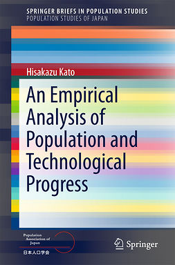 Kato, Hisakazu - An Empirical Analysis of Population and Technological Progress, ebook