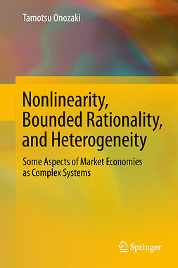 Onozaki, Tamotsu - Nonlinearity, Bounded Rationality, and Heterogeneity, ebook