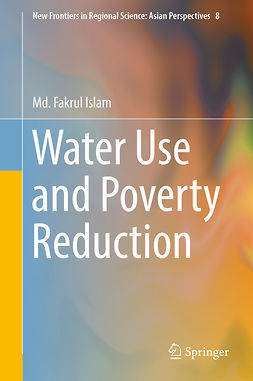 Islam, Md. Fakrul - Water Use and Poverty Reduction, ebook
