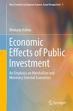 Kohno, Hirotada - Economic Effects of Public Investment, ebook