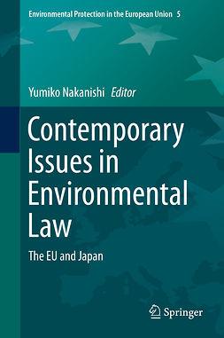Nakanishi, Yumiko - Contemporary Issues in Environmental Law, e-kirja