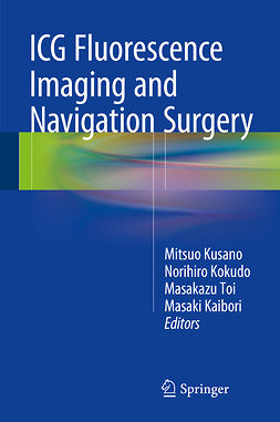 Kaibori, Masaki - ICG Fluorescence Imaging and Navigation Surgery, e-bok