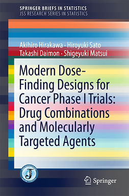 Daimon, Takashi - Modern Dose-Finding Designs for Cancer Phase I Trials: Drug Combinations and Molecularly Targeted Agents, e-bok