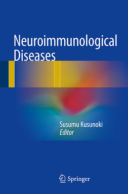 Kusunoki, Susumu - Neuroimmunological Diseases, ebook