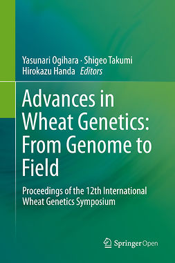 Handa, Hirokazu - Advances in Wheat Genetics: From Genome to Field, ebook