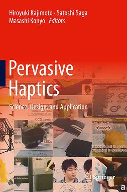 Kajimoto, Hiroyuki - Pervasive Haptics, ebook