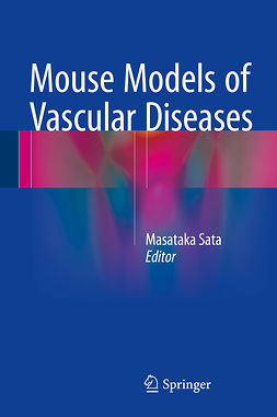 Sata, Masataka - Mouse Models of Vascular Diseases, ebook