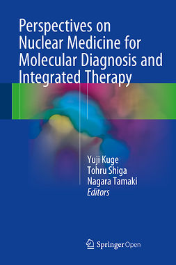 Kuge, Yuji - Perspectives on Nuclear Medicine for Molecular Diagnosis and Integrated Therapy, e-bok