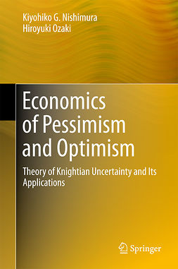 Nishimura, Kiyohiko G. - Economics of Pessimism and Optimism, ebook