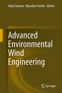 Tamura, Yukio - Advanced Environmental Wind Engineering, e-kirja