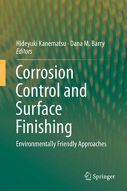 Barry, Dana M. - Corrosion Control and Surface Finishing, ebook
