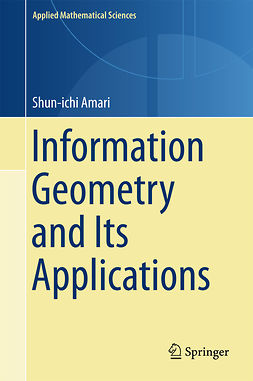 Amari, Shun-ichi - Information Geometry and Its Applications, ebook