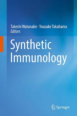 Takahama, Yousuke - Synthetic Immunology, e-bok