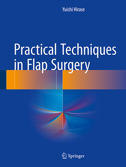 Hirase, Yuichi - Practical Techniques in Flap Surgery, ebook